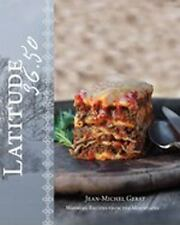 Latitude 36.50: Warming Recipes from the Mountains, Gerst, Jean-Michel, New Book
