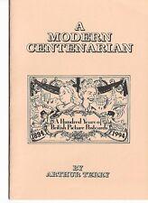 A MODERN CENTENARIAN illus.booklet 100 YEARS BRITISH POSTCARD +FREE POSTCARD