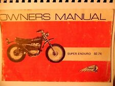1972  Indian  Motorcycle  Owners Manual For THe Super Enduro SE- 74 Illusdtrated