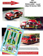 DÉCALS 1/43 réf 971  BMW M3  ROUILLARD  - Laval rallye St Geniez 1995