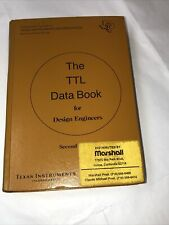 Vintage The Ttl Data Book For Design Engineers Second Edition 1976 Hc P/O