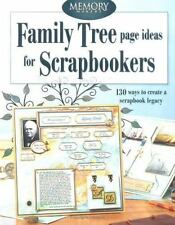 Family Tree Page Ideas for Scrapbookers (Memory Makers) by