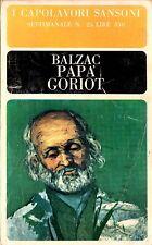 Papa' Goriot - Balzac . Sansoni Editore 1965