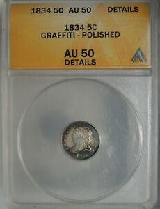 1834 H10 CAPPED BUST SILVER HALF DIME ANACS AU50 DETAILS GRAFFITI POLISH 4874802