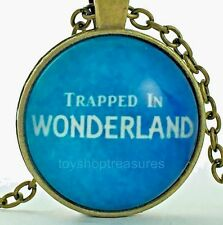 New Alice Trapped in Wonderland Necklace Quote Pendant   - Antique Brass ly