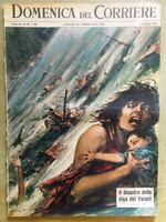 La Domenica del Corriere 20 Ottobre 1963 Disastro del Vajont Diga Castro Ipnosi