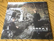 "ZERRA I - MOUNTAINS AND WATER  7"" VINYL PS"