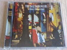 THE JAZZ PASSENGERS - CROSS THE STREET (BEST OF) -  CD