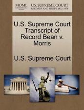 U.S. Supreme Court Transcript Of Record Bean V. Morris