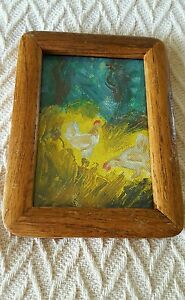 small arts and crafts wooden frame with miniature oil painting of chickens
