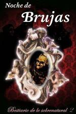 Bestiario de lo Sobrenatural: Noche de Brujas by Gustavo Bécquer, Giny...