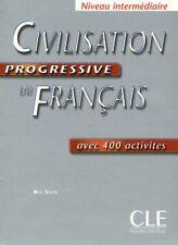 Civilisation Progressive Du Francais Avec 400 Activites: Niveau Intermediaire by