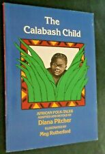 The Calabash Child: African Folk-Tales by Diana  Pitcher Paperback