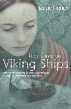 They Came On Viking Ships by Jackie French (Paperback, 2005)