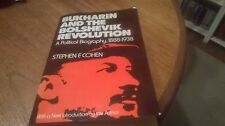 Bukharin and the Bolshevik Revolution Stephen F Cohen