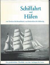 Schiffahrt und Häfen - von Tondern bis Brunsbüttel von Hadersleben bis Schleswig