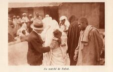 RABAT MARCHE SOUK MAROC IMAGE 1931 MOROCCO MARKET OLD PRINT