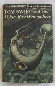 Vintage 1970 Victor Appleton II TOM SWIFT and His Polar Ray Dynasphere: hc