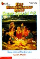Baby-Sitters at Shadow Lake (Baby-Sitters Club Super Special