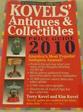 Kovels' 2010 Antique and Collectibles Price Guide by Terry & Kim Kovel Softcover