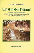 Einst in der Heimat von Horst Heinschke (2001, Gebunden)