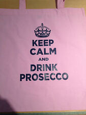 LADIES PINK KEEP CALM AND DRINK PROSECCO  COTTON TOTE BAG