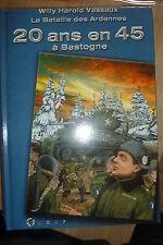 BD livre guerre 20 ans en 45 à Bastogne bataille des ardennes EO 2004 TBE