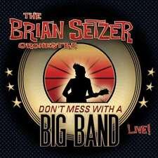 The Brian Setzer Orchestra - Don'T Mess con un Grande Band Nuevo CD