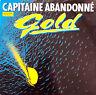 """Gold 12"""" Capitaine Abandonné - France (VG/EX+)"""
