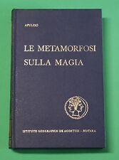 Apuleio - Le Metamorfosi - Sulla magia - Classici latini 1^ Ed. De Agostini 1961