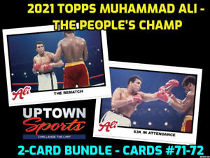 2021 Topps MUHAMMAD ALI  The People's Champ 2-Card Bundle Cards #71- 72  PRESALE