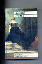 Gustave Flaubert # OPERE 1 # Sansoni Editore 1990