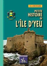 Petite Histoire de l'île d'Yeu - O. J. Richard