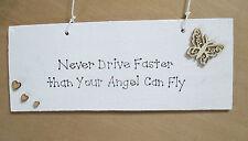 TARGA PERSONALIZZATA Non guidare mai più velocemente di quanto il tuo angelo puo Volare
