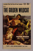 The Golden Wildcat, Margaret Widdemer 1954 Popular Giant GGA sleaze EX cond.