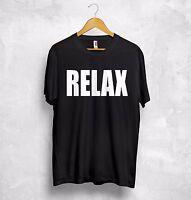 RELAX T Shirt Frankie Says HollywoodBand 80s Cute But Psycho Zoella Unicorn Boho