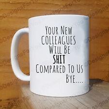 Funny Colleague Leaving Gift Mug Good Luck Coworker New Job Farewell Slogan Cups