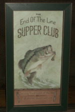 "Wall Art The End of the Line Supper Club Fish Stories Always Welcome 10"" X 18"""