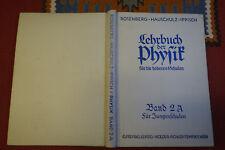 EP455: Hauschulz ippisch Lehrbuch der Physik für Jungschule 1940 ca. 293 Seiten
