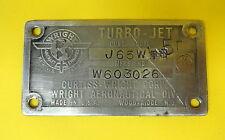 CURTISS WRIGHT J-65 TURBO JET ENGINE DATA PLATE-B-57/F-84F/A-4 SKYHAWK