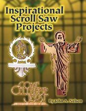 Inspirational Scroll Saw Projects: Ready to Use Patterns