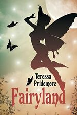 Fairyland.by Pridemore, Teressa  New 9781543413984 Fast Free Shipping.#