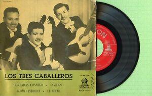 LOS TRES 3 CABALLEROS / Contaras Conmigo ODEON BSOE 4.061 Pre Spain 1958 EP G+
