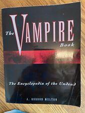 J Gordon Melton The Vampire Book An Encyclopedia Of The Undead