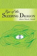 Eye of the Sleeping Dragon (Paperback or Softback)