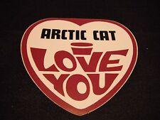 "Vintage Nos Arctic Cat ""Arctic Cat I Love You"" Decal"