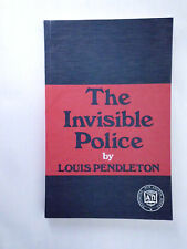The Invisible Police by Louis Pendleton, first published 1935, this edition 1986