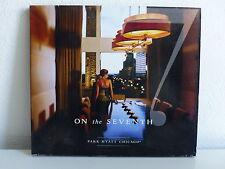 CD ALBUM Compil  ON THE SEVENTH PARK HYATT CHICAGO  301703 8