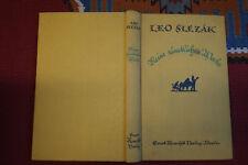 EP414: Leo Slezak Meine sämtlichen Werke 1925 51.-53 Tausend ca. 264 Seiten