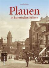 Plauen Sachsen Stadt Geschichte Bildband Bilder Buch Archivbilder AK Fotos Book